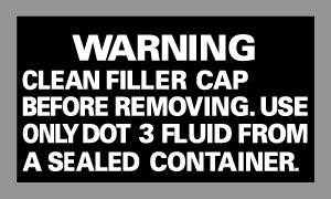 DOT 3 Brake Fluid Warning