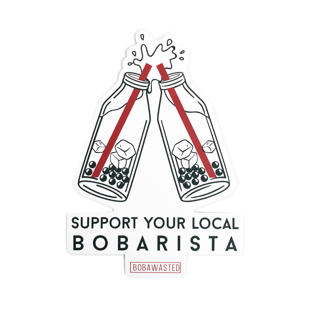Support Your Local Bobarista Sticker (Large)