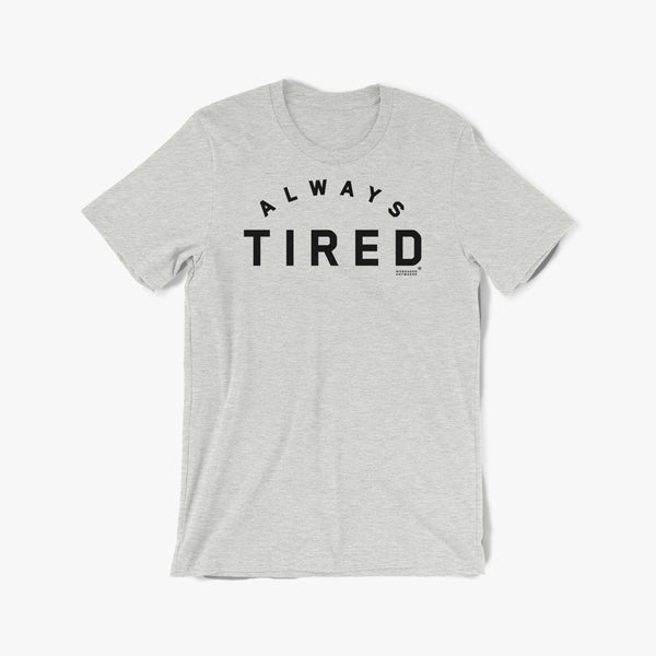 Always Tired Tee—BTXT