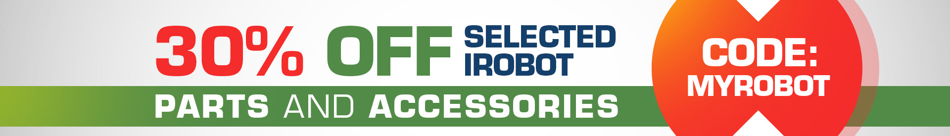 30% off Selected iRobot Parts and Accessories Use Code MYROBOT at Checkout | Robot Specialist