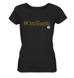 #omshanti - Ladies Organic Shirt