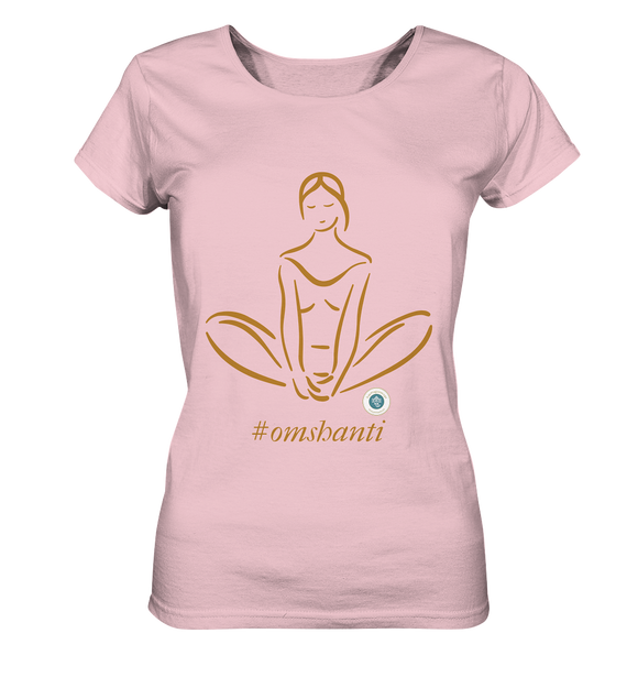 happygirl #omshanti - Ladies Organic Shirt