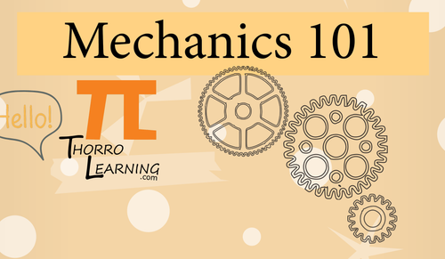 Mechanics 101 Workshop