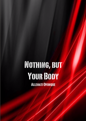 NOTHING BUT YOUR BODY - Allenati Ovunque