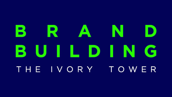 Brand Building - The Ivory Tower