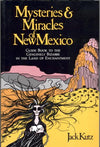 Mysteries and Miracles of New Mexico