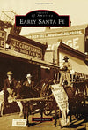 Early Santa Fe (Images of America)