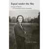 Equal under the Sky - Georgia O'Keeffe and Twentieth-Century Feminism