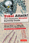 Yokai Attack! The Japanese Monster Survival Guide