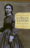 The Blue Tattoo - The Life of Olive Oatman