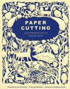 Paper Cutting - Contemporary Artists, Timeless Craft