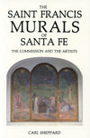 The Saint Francis Murals of Santa Fe