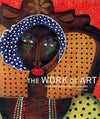 The Work of Art - Folk Artists in the 21st Century