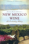 New Mexico Wine - An Enchanting History