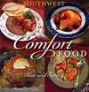 Southwest Comfort Food Slow and Savory