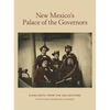 New Mexico's Palace of the Governors Highlights from the Collections