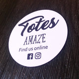 Totes Amaze white and black round business cards with Facebook and Instagram information