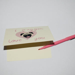 I Puggin Love You Greeting Card