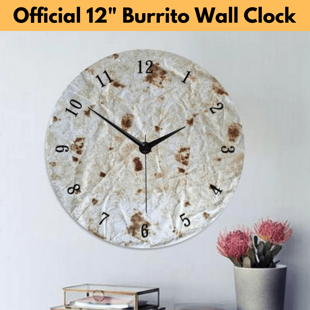 "The Official 12"" Burrito Wall Clock Style A Trendy Joys"