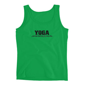 YOGA..and she lived happily ever after. Ladies' Tank