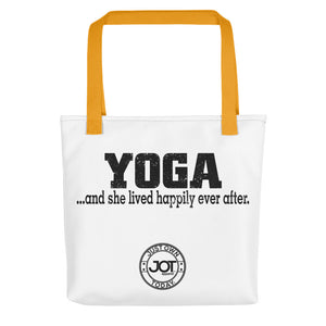 Yoga..and she lived happily ever after. Tote bag