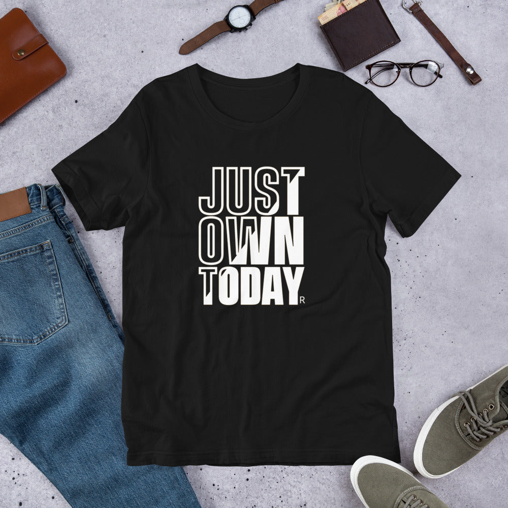Just Own Today Block Unisex T-Shirt