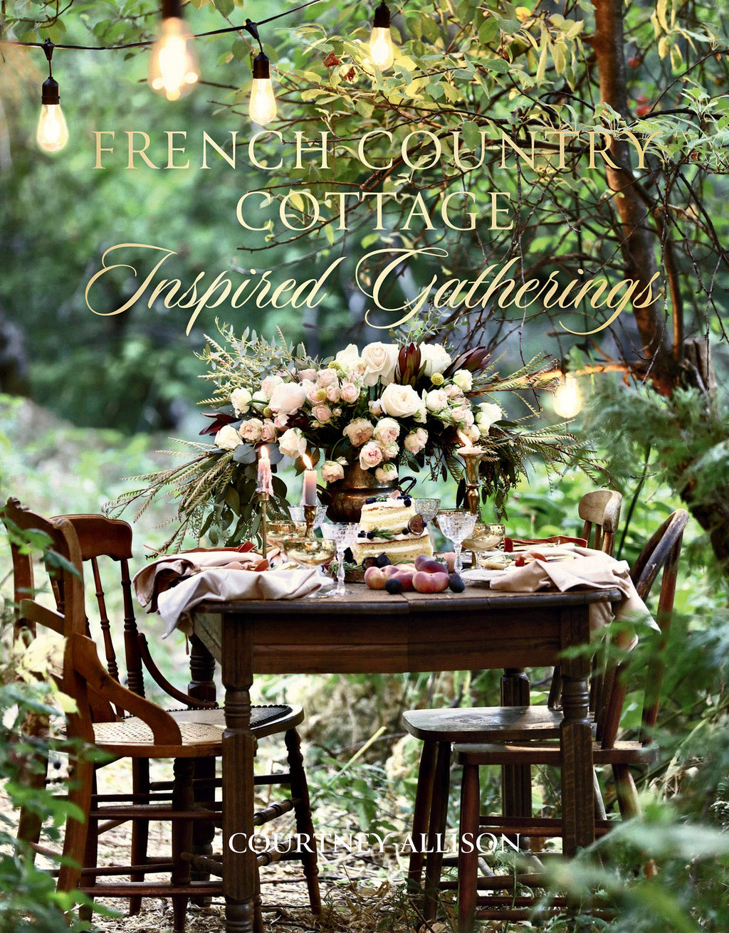 Signed Copy of French Country Cottage Inspired Gatherings