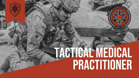 Tactical Medical Practitioner (TMP)- Student