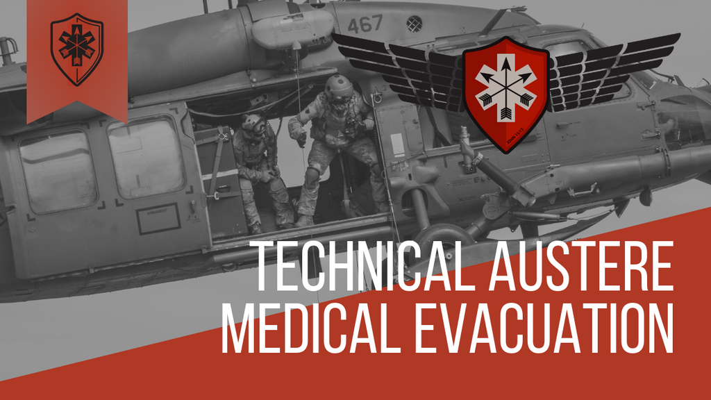 Technical Austere Medical Evacuation- Student