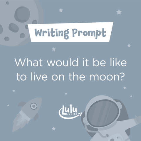 Lulu Junior Writing Prompt in Space