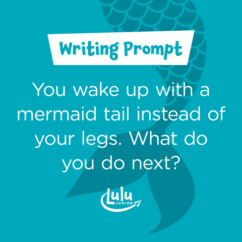 Lulu Junior Writing Prompt Mermaid