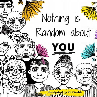 Nothing is Random about You