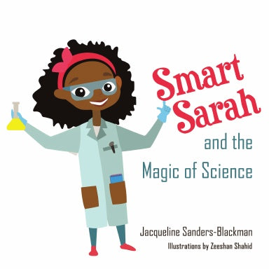 Smart Sarah and the Magic of Science