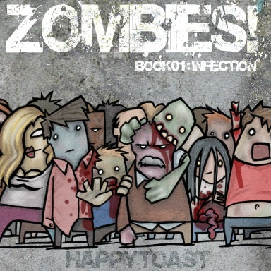ZOMBIES! BOOK1:INFECTION