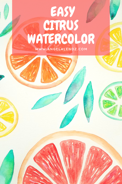 SUPER Easy Citrus Watercolor Tutorial