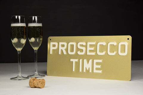 Prosecco Time metal sign