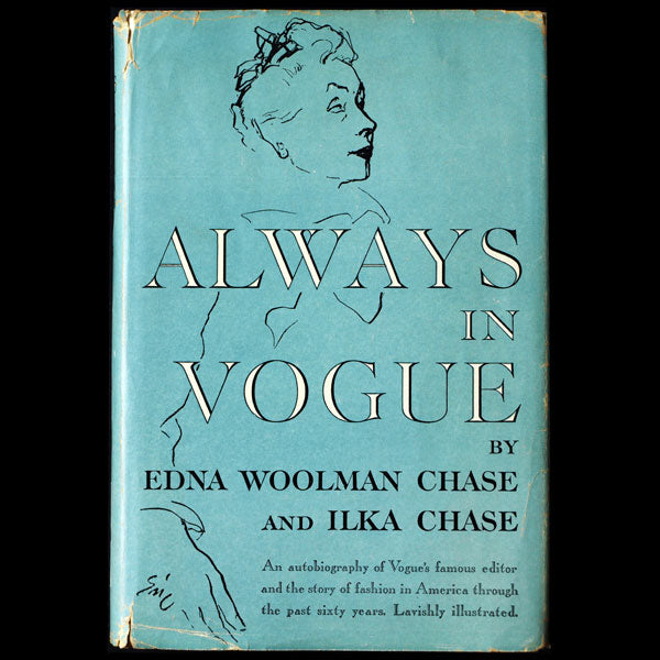 Always in Vogue by Edna Woolman Chase and Ilka Chase, avec envoi de l'auteur (1954)