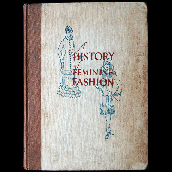 Worth - A History of Feminine Fashion - House of Worth (circa 1927)