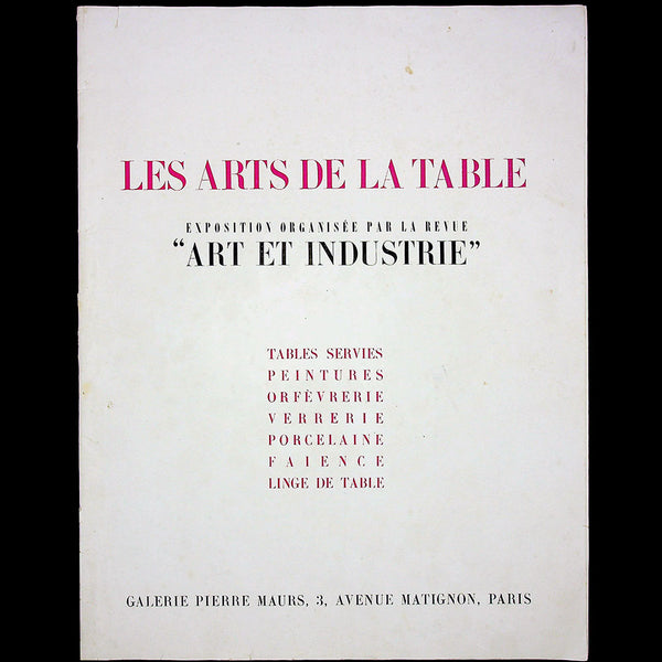 Les Arts de la Table - catalogue de l'exposition d'Art et Industrie (1946)
