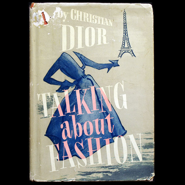 Christian Dior talking about Fashion, édition américaine de Je suis couturier, propos de Christian Dior (1954)