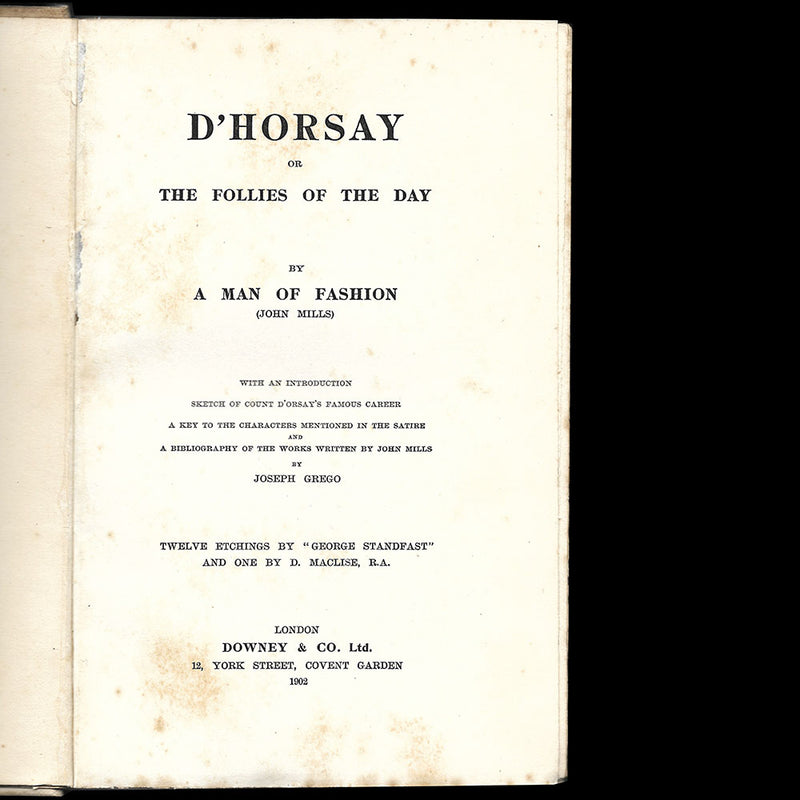 Comte D'orsay -D'Horsay: Or, the Follies of the Day by a Man of Fashion (1902)