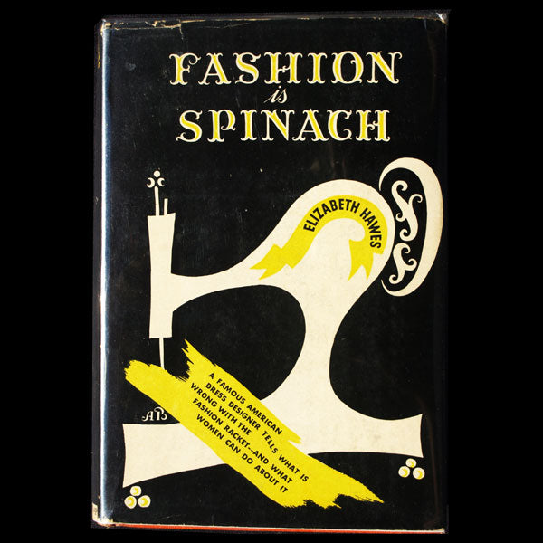 Fashion is Spinach, par Elizabeth Hawes, 2nde édition (1940)