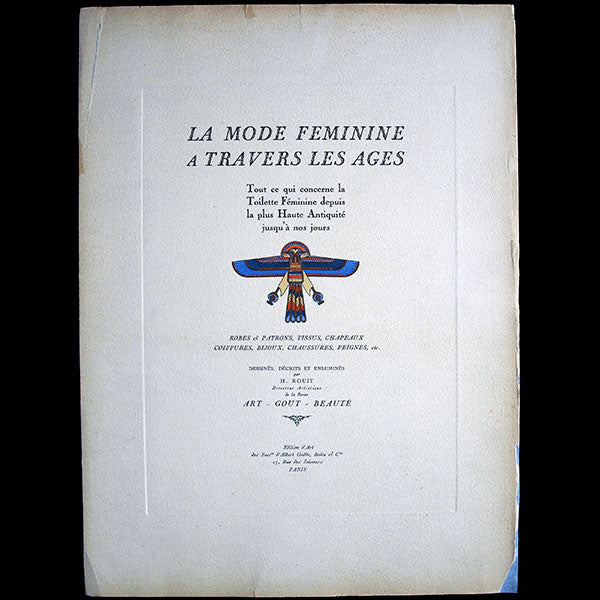 Art, Goût, Beauté - La mode feminine a travers les ages, par Henri Rouit (1929)