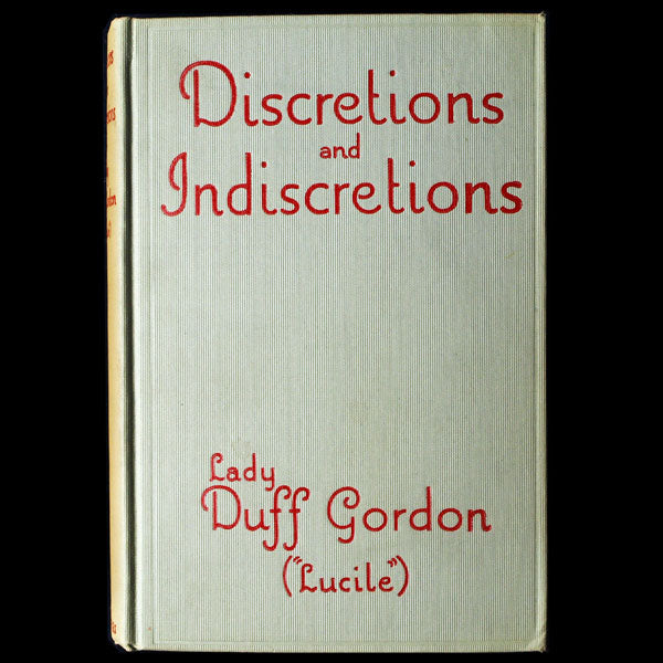 Discretions and Indiscretions, by Lady Duff Gordon (Lucile), 1932