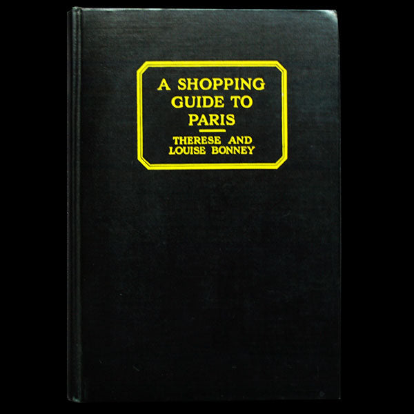 A Shopping Guide to Paris by Therese and Louise Bonney (1929)