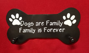 Dogs are family. Family is forever