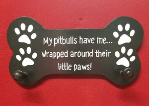 My Pitbulls have me wrapped around their little paws