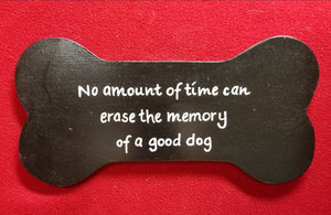 No amount of time can erase the memory of a good dog