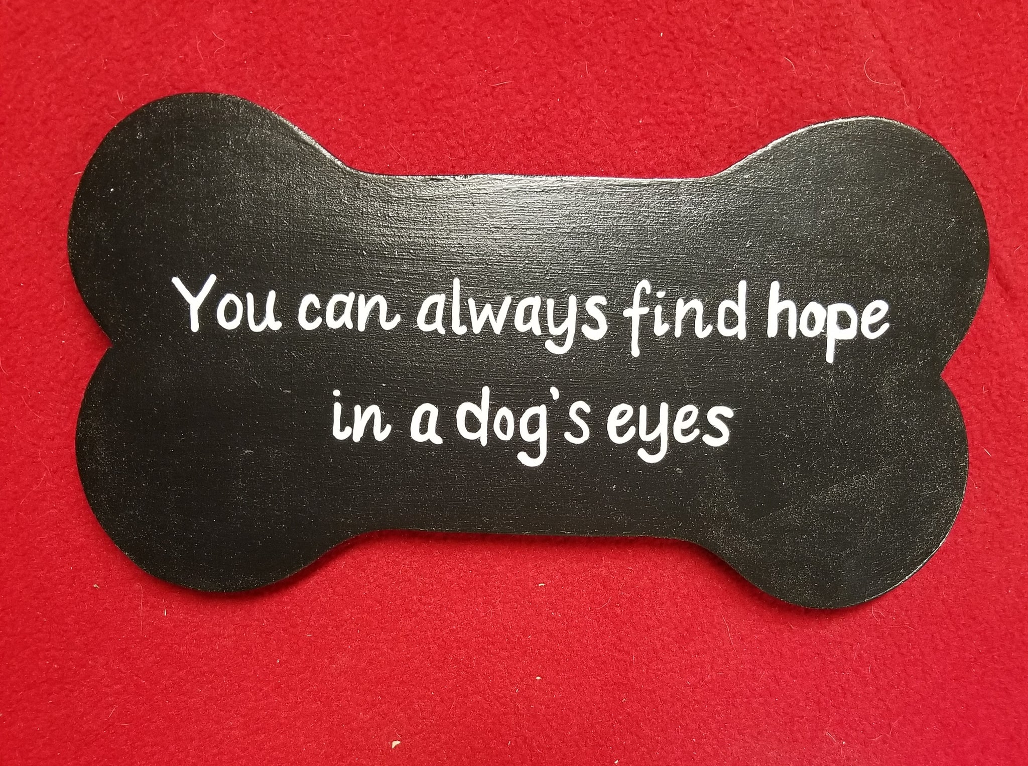 You can always find hope in a dog's eyes