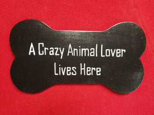 A crazy animal lover lives here